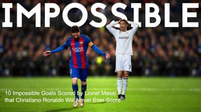 10-impossible-goals-scored-by-lionel-messi-that-christiano-ronaldo-will-never-ever-score
