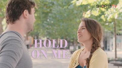 hold-on-me-not-rated