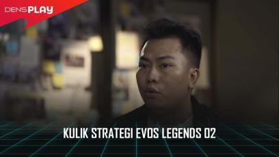 KULIK STRATEGI EVOS LEGENDS 02