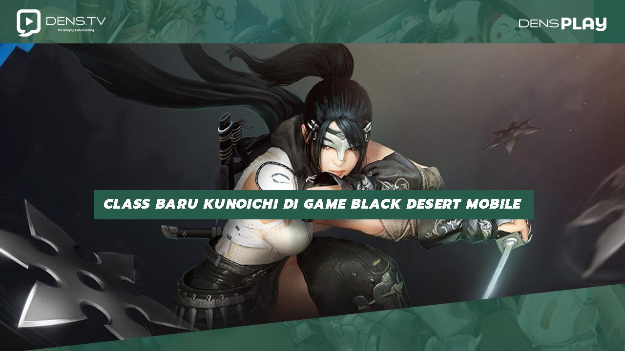 Class Baru Kunoichi di Game Black Desert Mobile