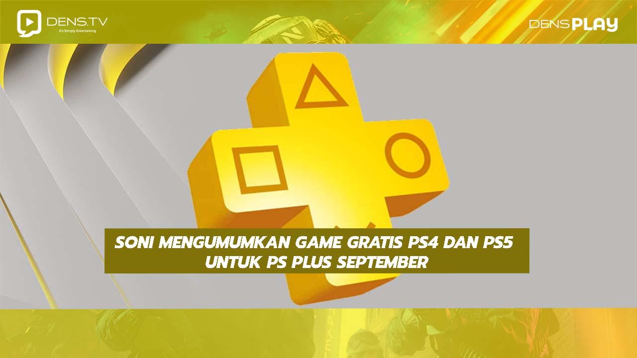 Soni Mengumumkan Game Gratis PS4 dan PS5 untuk PS Plus September 2021