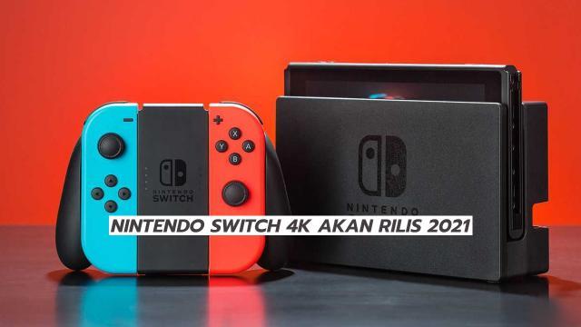 Nintendo Switch 4K Akan Rilis 2021