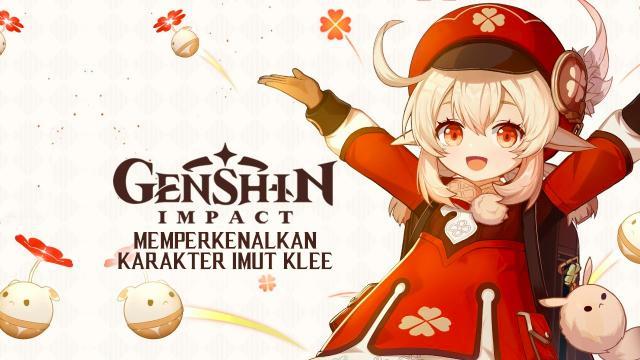 Genshin Impact Memperkenalkan Karakter Imut Klee
