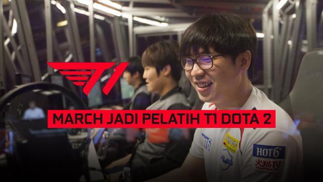 March Jadi Pelatih T1 Dota 2