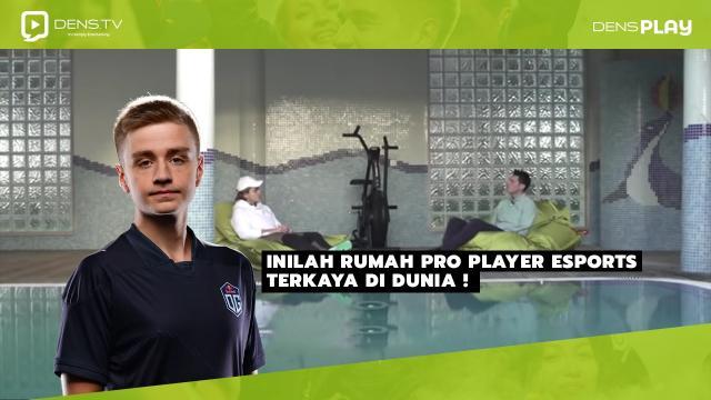 Inilah Rumah Pro Player Esports Terkaya Di Dunia !