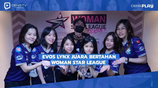 EVOS Lynx Juara Bertahan Woman Star League