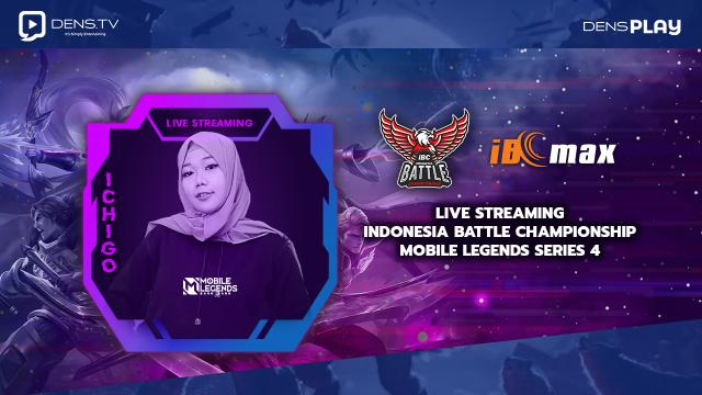 Saksikan Live Streaming Indonesia Battle Championship Mobile Legends Series 4