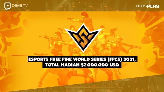 eSports Free Fire World Series (FFCS) 2021, Total Hadiah $2.000.000 USD