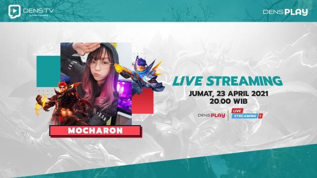 Saksikan Live Streaming Comeback Mobile Legend  Mocharon