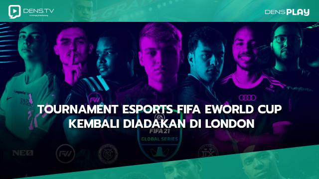 Tournament Esports FIFAe World Cup Kembali Diadakan di London