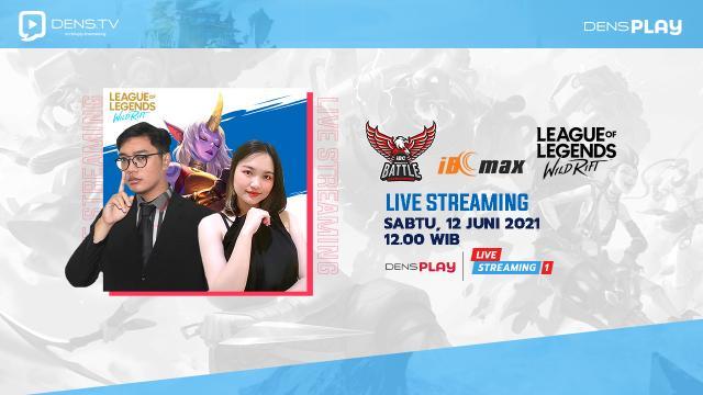 Saksikan Live Streaming Indonesia Battle Championship LOL: Wild Rift Series 5