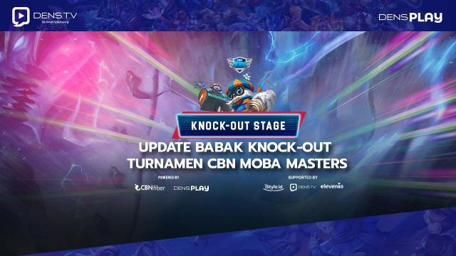 Update Babak Knock-out CBN MOBA Masters