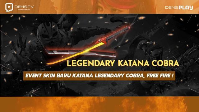 Event Skin Baru Katana Legendary Cobra,  Free Fire!